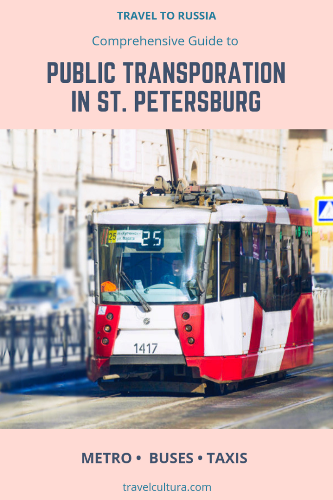 Guide to Public Transporation in Saint Petersburg Russia