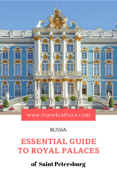Essential Guide To Royal Palaces In Saint Petersburg