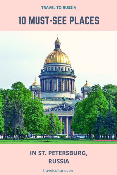 Must-see places in St. Petersburg, Russia