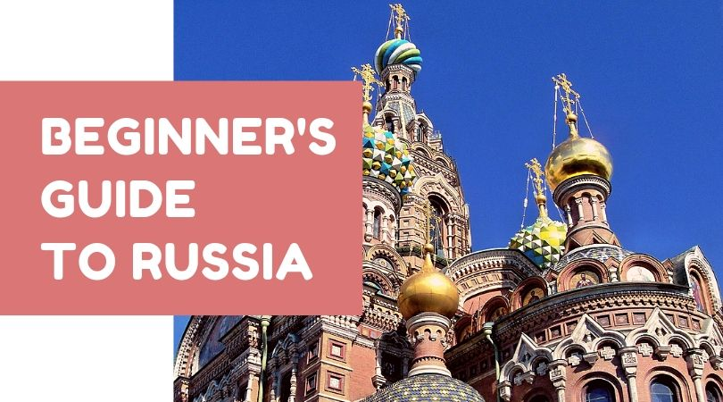 Beginner's Guide to Russia