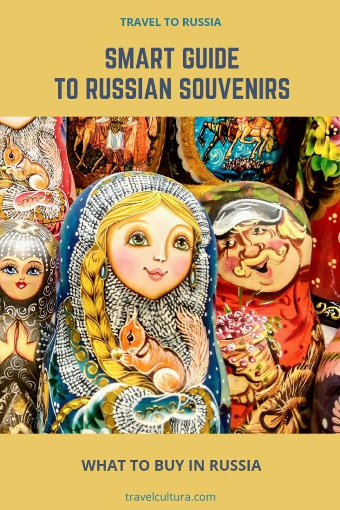Smart guide to Russian souvenirs : what to buy when you travel to Russia #traveltorussia #russia #travellingrussia #visitrussia #russiatravel