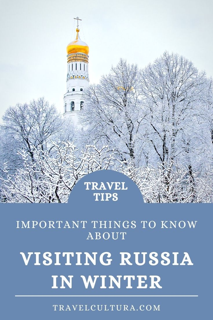 Important things to know about visiting Russia in winter. Travel tips and ideas of winter activities.
