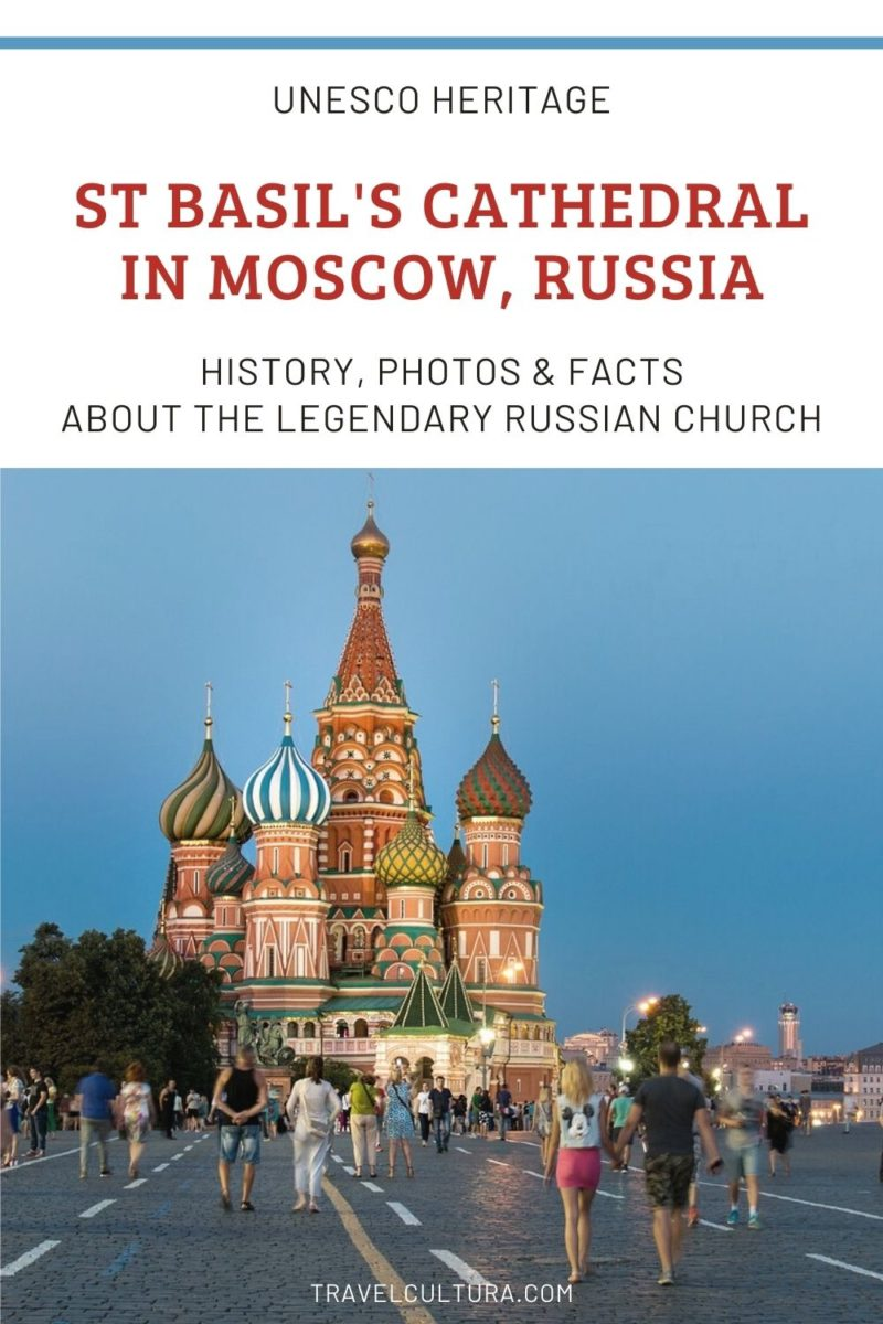St Basil's Cathedral in Moscow, Russia: History, Photos & Facts About the Legendary Russian Church