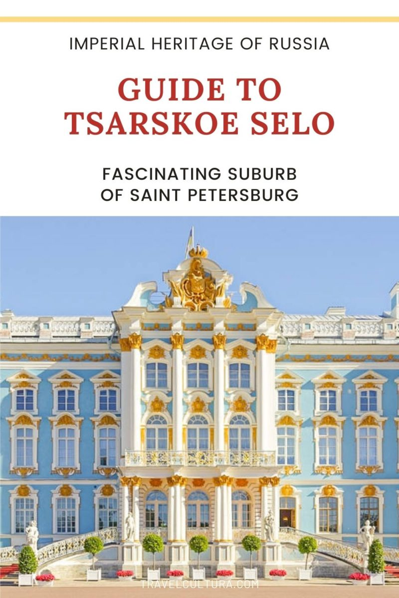 What To See In Tsarskoe Selo, a fascinating suburb of St Petersburg Russia • Explore must-see places and hidden gems of Tsarskoe Selo