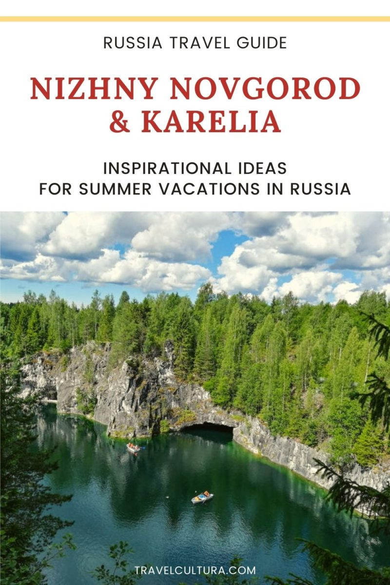 Guide to Nizhny Novgorod and Karelia