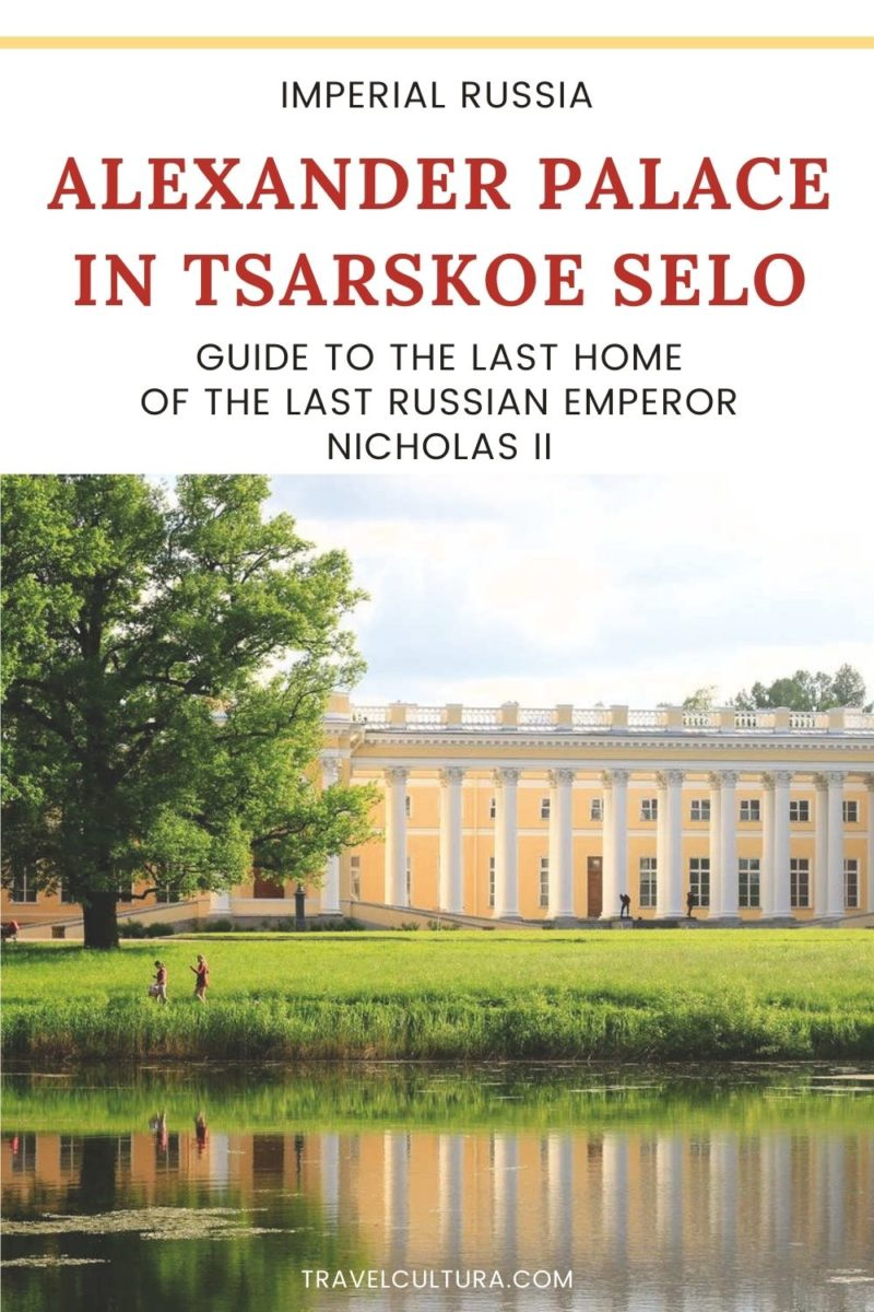 Alexander Palace in Tsarskoe Selo